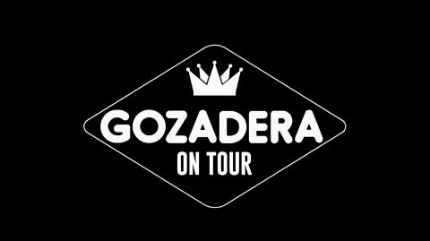 Gozadera On Tour